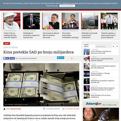 Kina pretekla SAD po broju milijardera