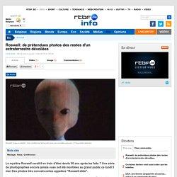 Roswell: de prétendues photos des restes d'un extraterrestre dévoilées - RTBF Etcetera