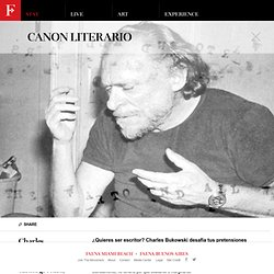 Quieres ser escritor? Charles Bukowski desafía tus pretensiones literarias