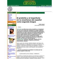 El pretérito y el imperfecto en la enseñanza del español como segunda lengua