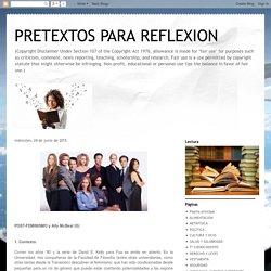 PRETEXTOS PARA REFLEXION