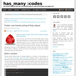 Prettier, user friendly printing of Ruby objects