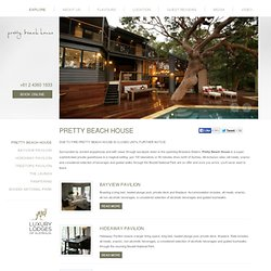 Pretty Beach House - luxury accommodation Bouddi Peninsula exclusive guesthouse