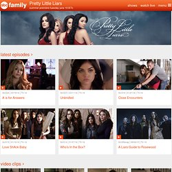 Pretty Little Liars - Official TV Show Site