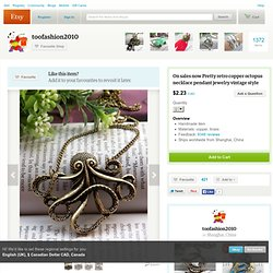 On sales now Pretty retro copper octopus by toofashion2010