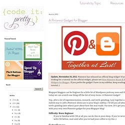 Code it Pretty: A Pinterest Gadget for Blogger