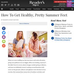 Get Pretty Feet for Summer: Foot Care and Pedicure Tips
