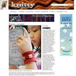Pretty Twisted cuffs: Knitty First Fall 2011