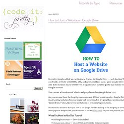 Code it Pretty: How to Host a Website on Google Drive