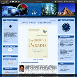 La Preuve du Paradis - Dr Eben Alexander