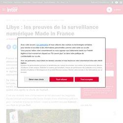 Libye : les preuves de la surveillance numérique Made in France