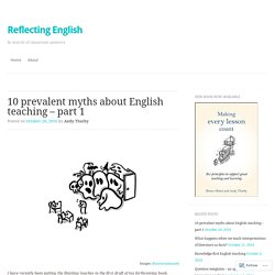 10 prevalent myths about English teaching – part 1