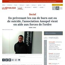 En prévenant les cas de burn out ou de suicide, l'association Assopol vient en aide aux forces de l'ordre - Orléans (45000)