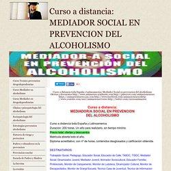 Curso Mediador Social prevencion alcoholismo