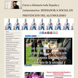 Curso mediador social en prevencion del Alcoholismo
