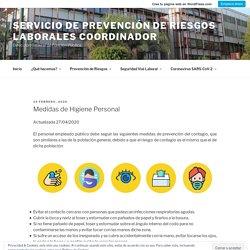 Medidas de Higiene Personal – COVID-19 - Servicio de Prevención de Riesgos Laborales Coordinador
