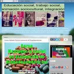 Mediador Social en prevencion de Drogodependencias ...