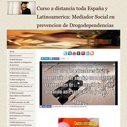 Curso mediador social en prevencion de drogodependencias
