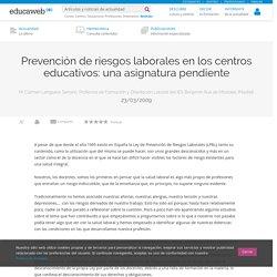 Prevención de riesgos laborales en los centros educativos: una asignatura pendiente