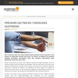 Prévenir les TMS en 7 exercices quotidiens - Azergo