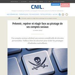 Prévenir, repérer et réagir face au piratage de ses comptes sociaux