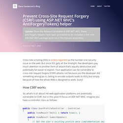 Prevent Cross-Site Request Forgery (CSRF) using ASP.NET MVC's AntiForgeryToken() helper