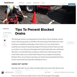 Tips To Prevent Blocked Drains – StackStreet