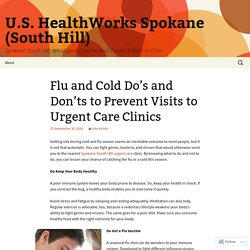 Flu and Cold Do's and Don'ts to Prevent Visits to Urgent Care Clinics