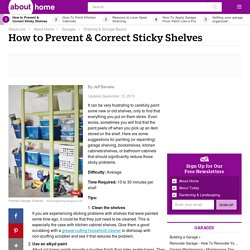 How To Prevent & Correct Sticky Shelves