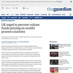 UK urged to prevent vulture funds preying on world's poorest countries