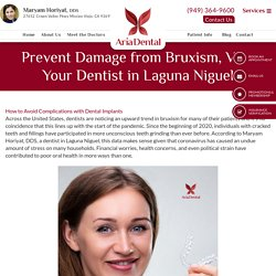 Prevent Damage from Bruxism, Visit Your Dentist in Laguna Niguel