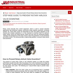 How to Prevent Rotary Airlock Valve Downtime? - J&M Industrial Blog