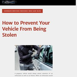 How to Prevent Your Vehicle From Being Stolen