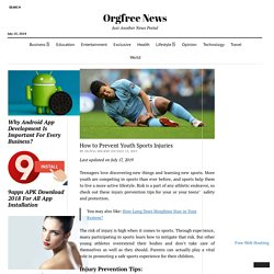 How to Prevent Youth Sports Injuries – Orgfree News