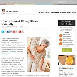 How to Prevent Kidney Stones Naturally