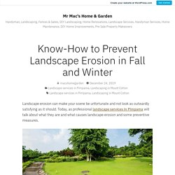 Know-How to Prevent Landscape Erosion in Fall and Winter – Mr Mac's Home & Garden