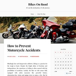 How to Prevent Motorcycle Accidents – Bikes On Road