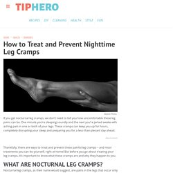 How to Treat and Prevent Nighttime Leg Cramps