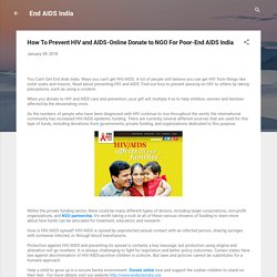 How To Prevent HIV and AIDS-Online Donate to NGO For Poor-End AIDS India