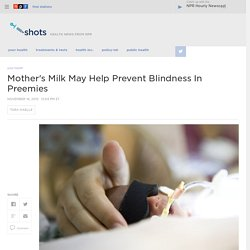 Breast Milk Helps Prevent Retinopathy In Preemies