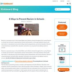 6 Ways to Prevent Racism in Schools