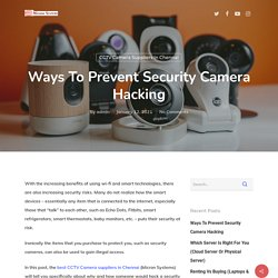 Ways To Prevent Security Camera Hacking