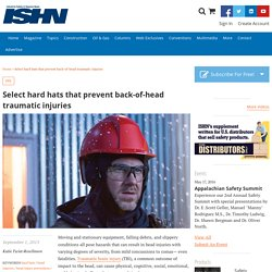 Select hard hats that prevent back-of-head traumatic injuries
