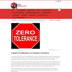 5 Ways to Prevent K-12 School Violence