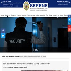 Tips to Prevent Workplace Violence During the Holiday
