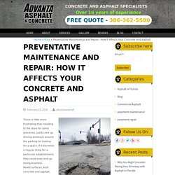 Preventative Maintenance: How It Affects Your Concrete