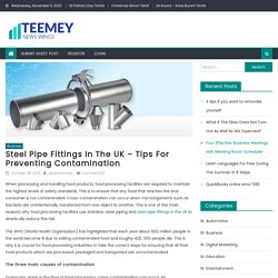 Steel Pipe Fittings In The UK – Tips For Preventing Contamination
