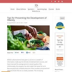 Tips for Preventing the Development of Obesity