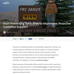 Start Preventing Fires: How to Implement Proactive Customer Support