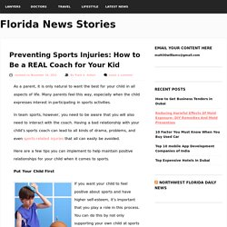 Preventing Sports Injuries: How to Be a REAL Coach for Your Kid